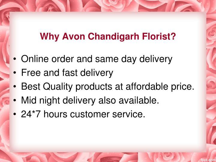 Why Avon Chandigarh Florist?