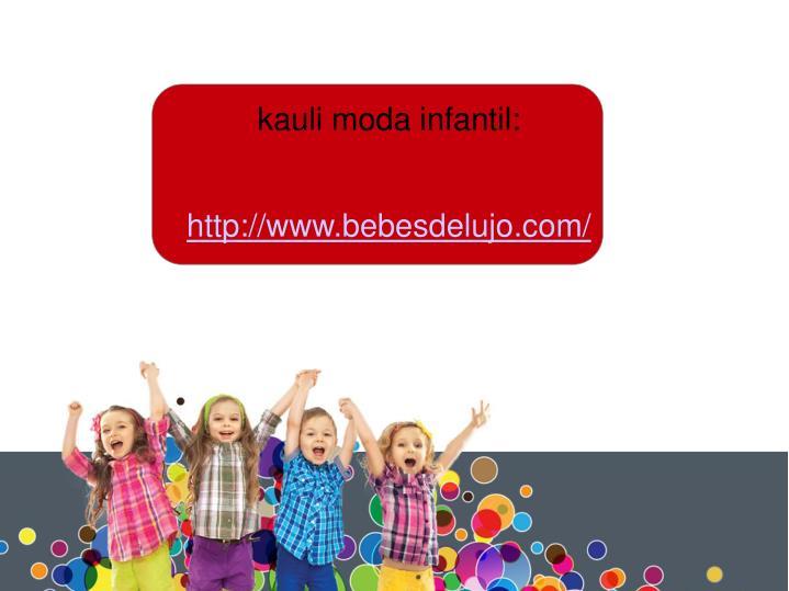 kauli moda infantil:
