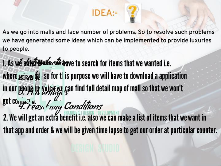IDEA:-