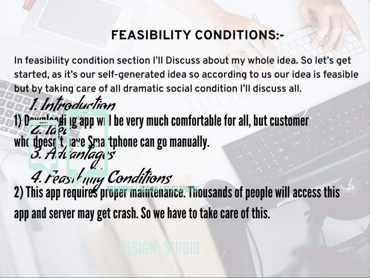 FEASIBILITY CONDITIONS:-
