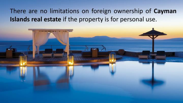 There are no limitations on foreign ownership of