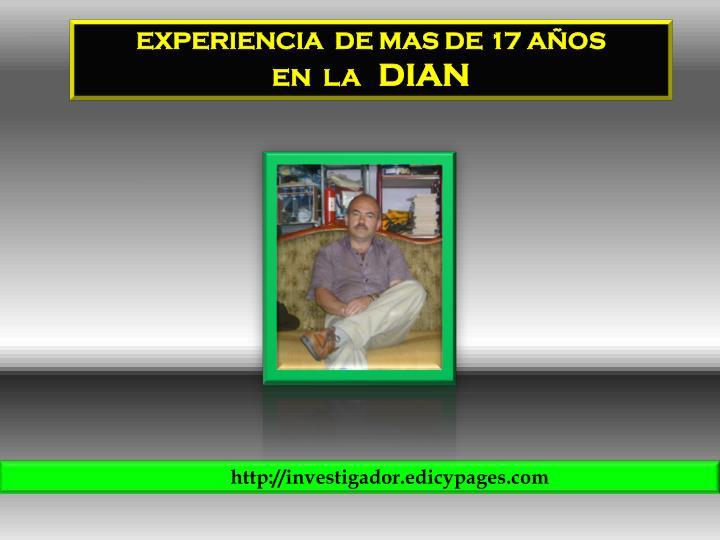 EXPERIENCIA  DE MAS DE 17 AÑOS