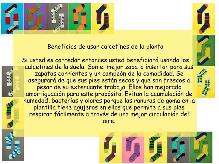 Beneficios de usar calcetines de la planta