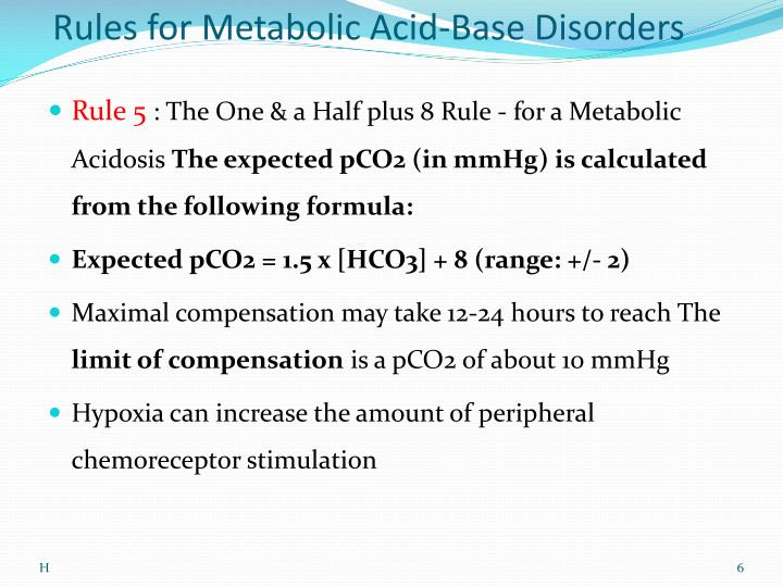 Rules for Metabolic Acid-Base Disorders