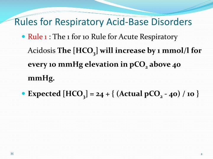 Rules for respiratory acid base disorders