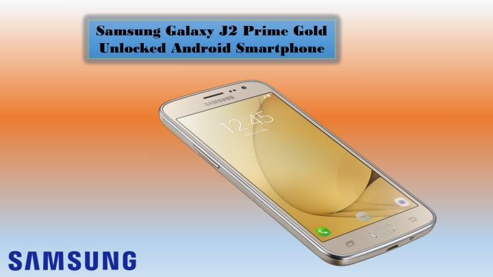 Samsung Galaxy J2 Prime Gold Unlocked Android Smartphone