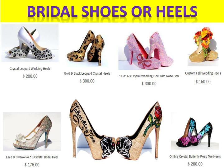 Bridal shoes or heels