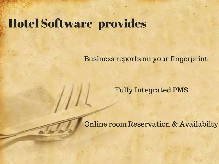 Hotel Software provides