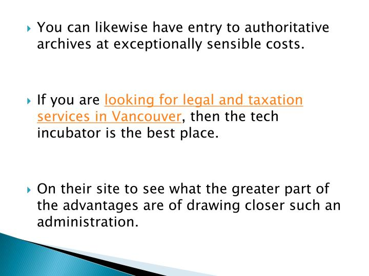 You can likewise have entry to authoritative archives at exceptionally sensible costs.