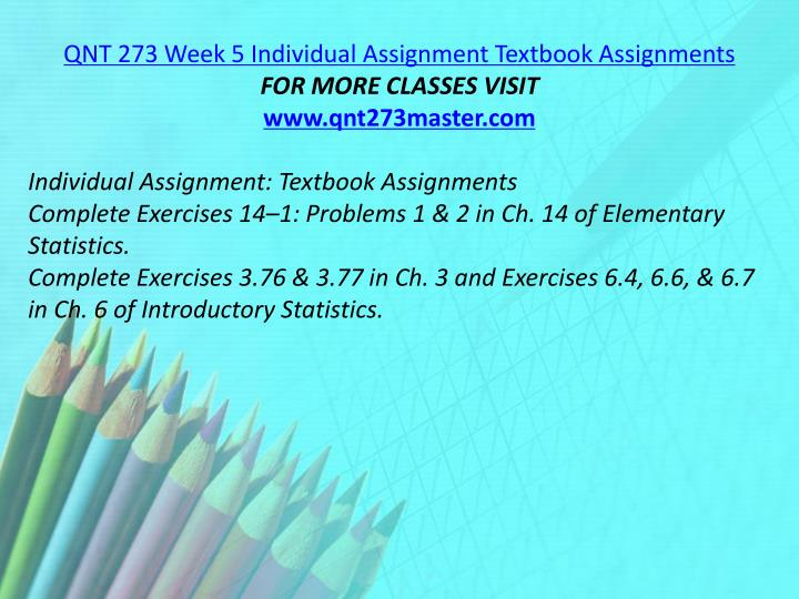 QNT 273 Week 5 Individual Assignment Textbook Assignments