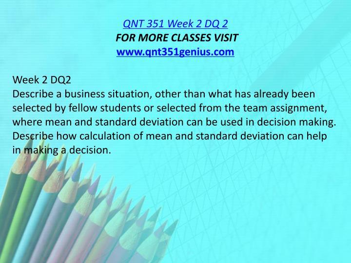 QNT 351 Week 2 DQ 2