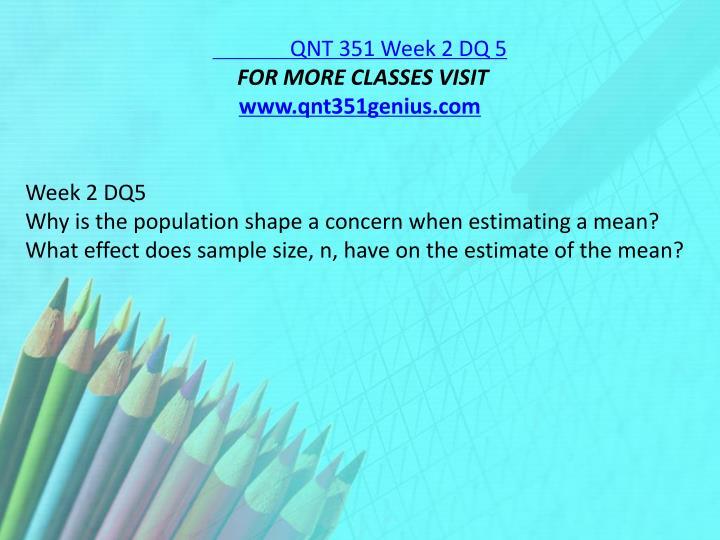 QNT 351 Week 2 DQ 5