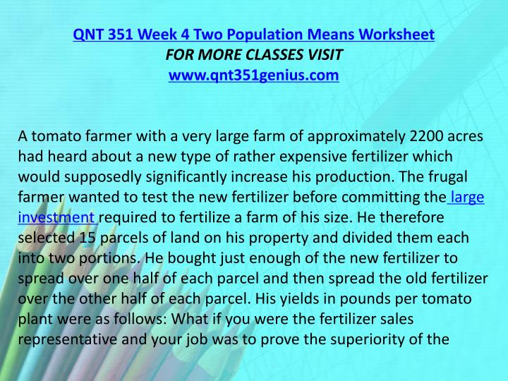 QNT 351 Week 4 Two Population Means Worksheet