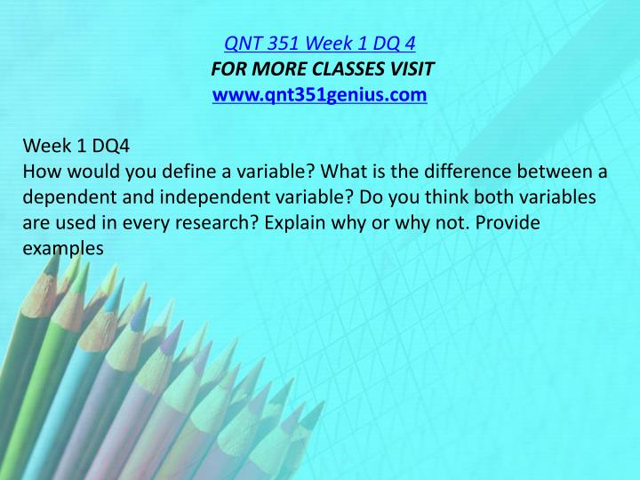 QNT 351 Week 1 DQ 4