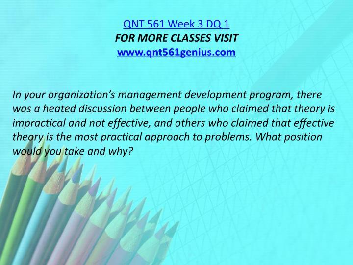 QNT 561 Week 3 DQ 1