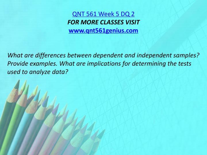 QNT 561 Week 5 DQ 2
