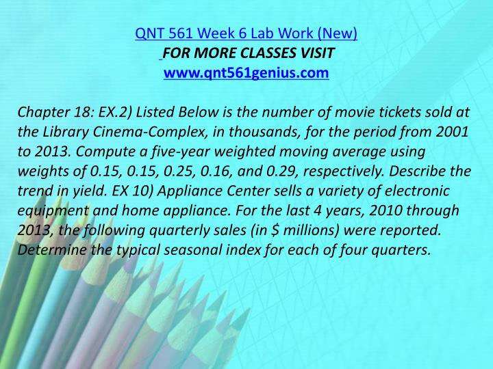 QNT 561 Week 6 Lab Work (New)