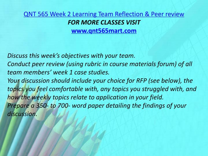 QNT 565 Week 2 Learning Team Reflection & Peer review