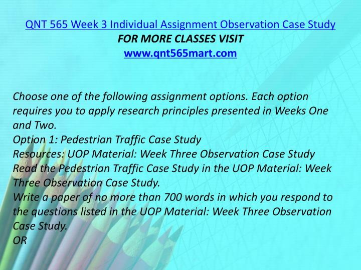 QNT 565 Week 3 Individual Assignment Observation Case Study