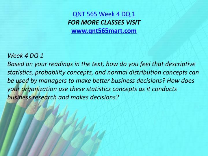 QNT 565 Week 4 DQ 1