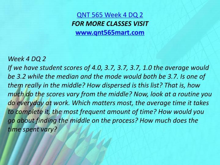 QNT 565 Week 4 DQ 2
