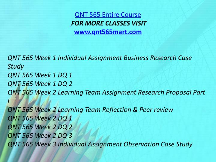 QNT 565 Entire Course