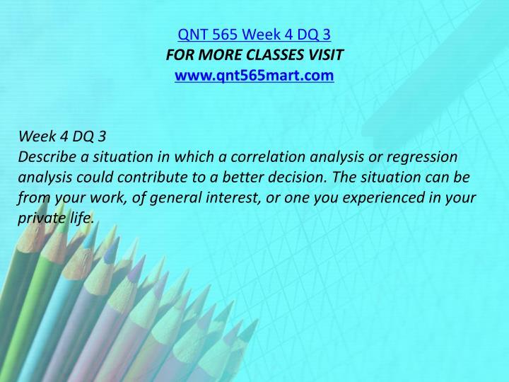QNT 565 Week 4 DQ 3