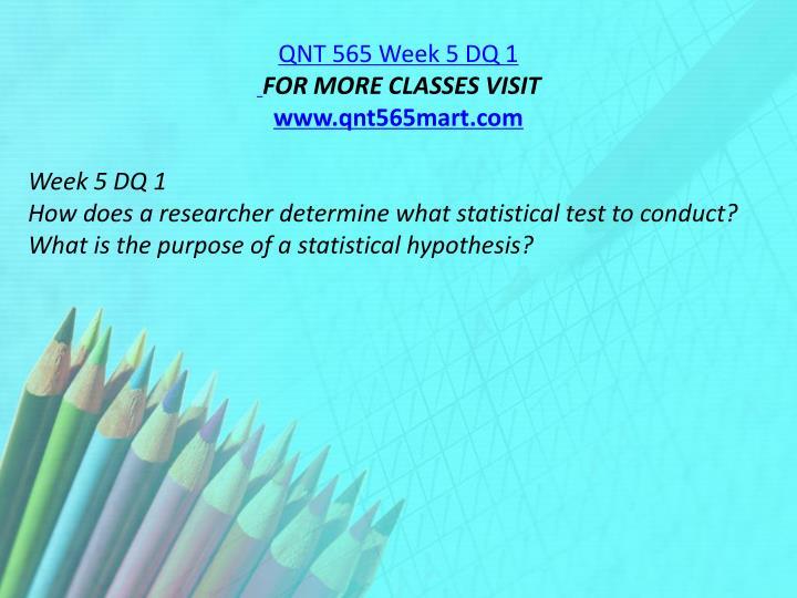 QNT 565 Week 5 DQ 1