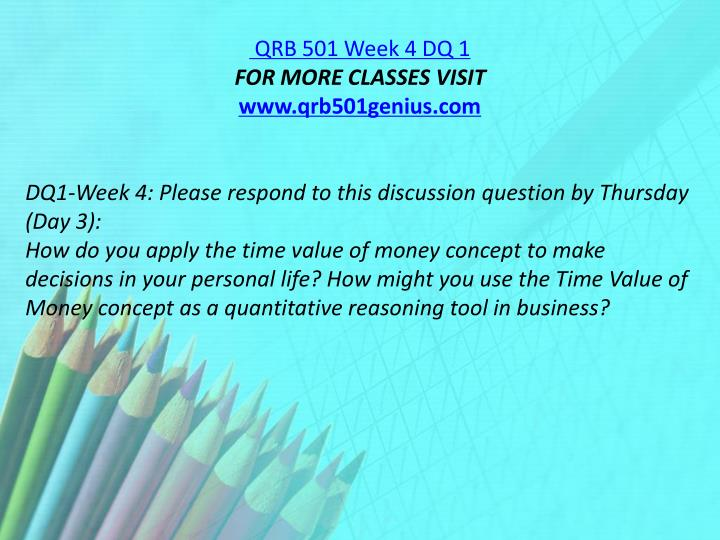 QRB 501 Week 4 DQ 1