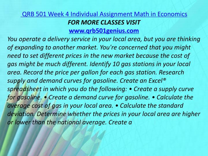 QRB 501 Week 4 Individual Assignment Math in Economics