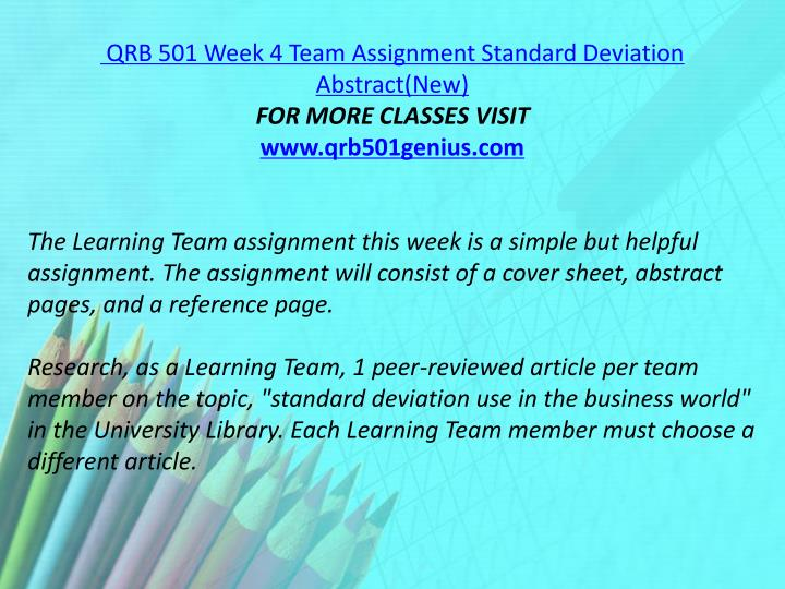 QRB 501 Week 4 Team Assignment Standard Deviation Abstract(New)