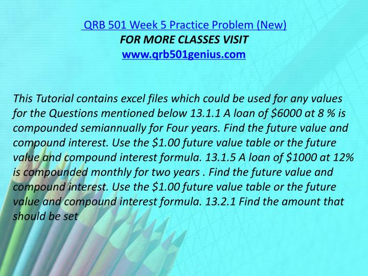 QRB 501 Week 5 Practice Problem (New)