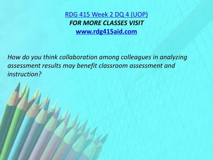 RDG 415 Week 2 DQ 4 (UOP)