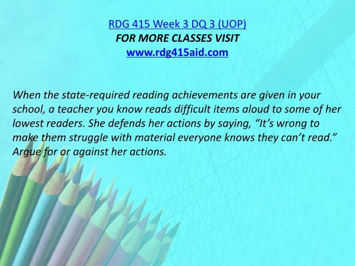 RDG 415 Week 3 DQ 3 (UOP)