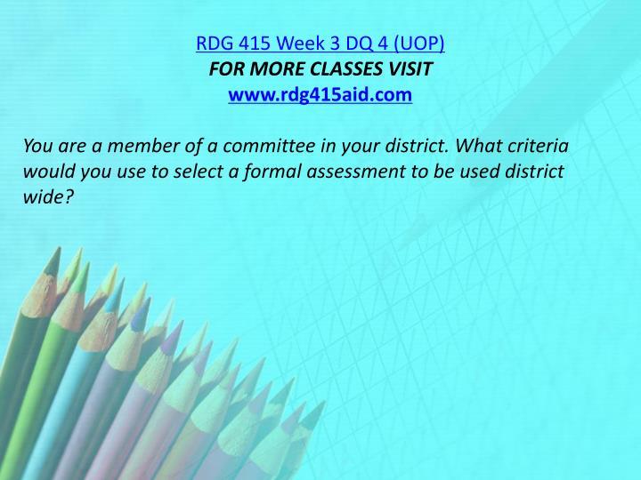 RDG 415 Week 3 DQ 4 (UOP)