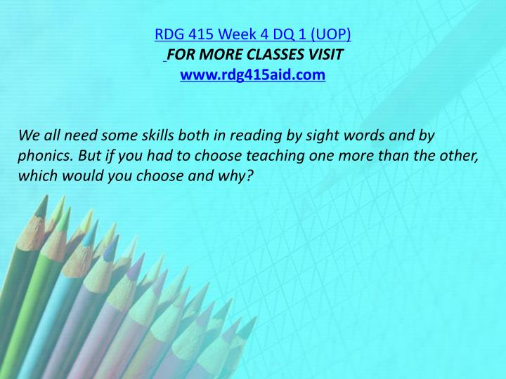 RDG 415 Week 4 DQ 1 (UOP)