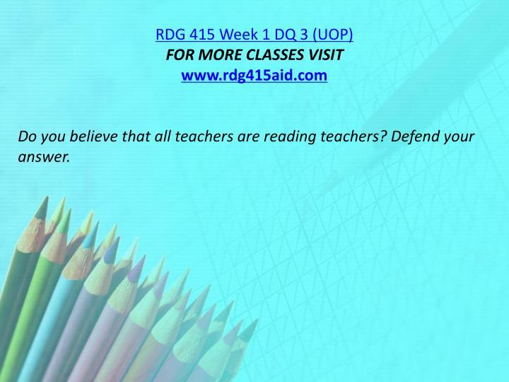 RDG 415 Week 1 DQ 3 (UOP)