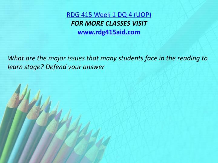 RDG 415 Week 1 DQ 4 (UOP)