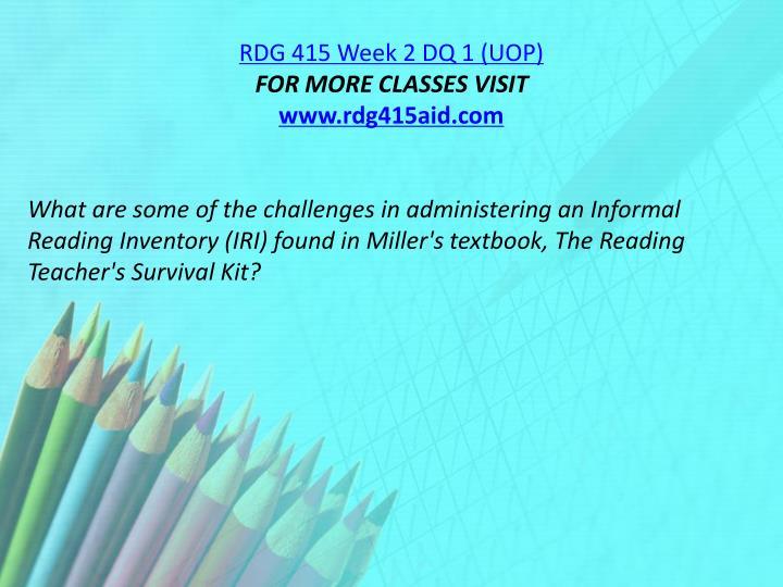 RDG 415 Week 2 DQ 1 (UOP)