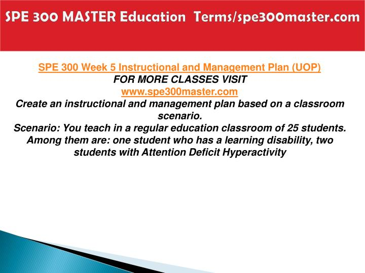 SPE 300 MASTER Education  Terms/spe300master.com