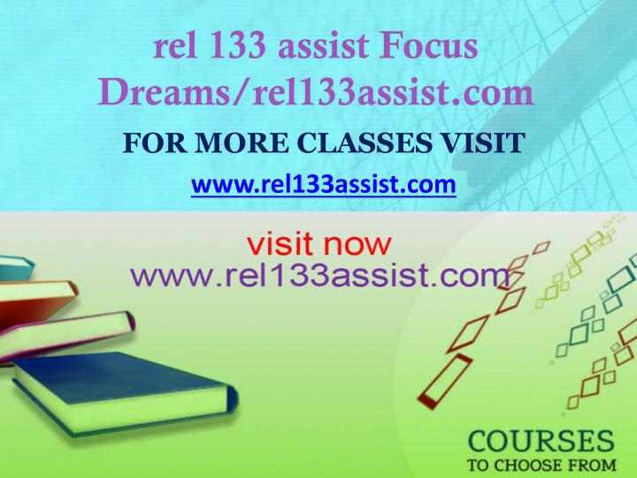 rel 133 assist focus dreams rel133assist com