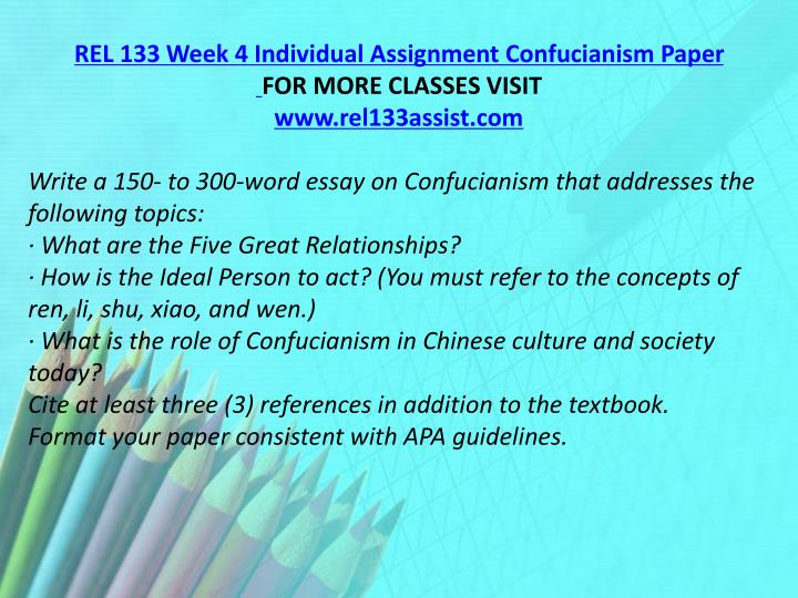 REL 133 Week 4 Individual Assignment Confucianism Paper