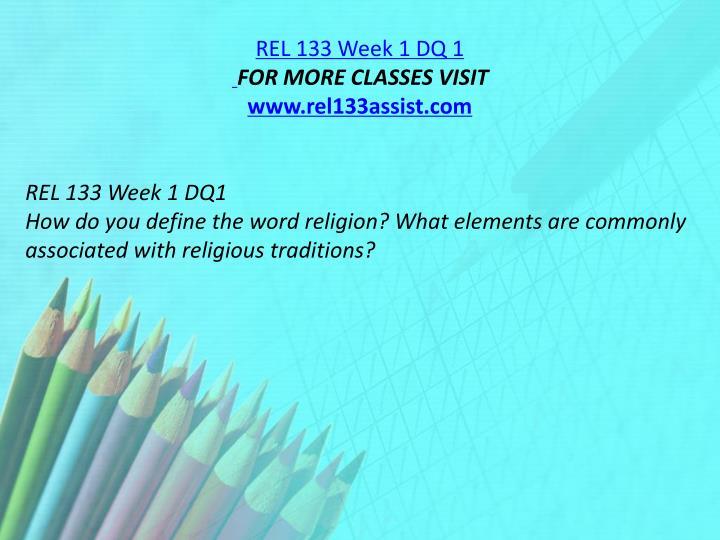 REL 133 Week 1 DQ 1