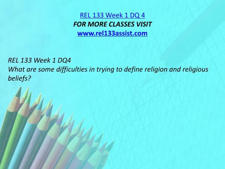REL 133 Week 1 DQ 4