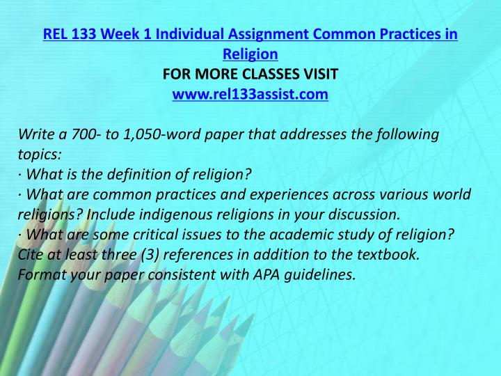 REL 133 Week 1 Individual Assignment Common Practices in Religion