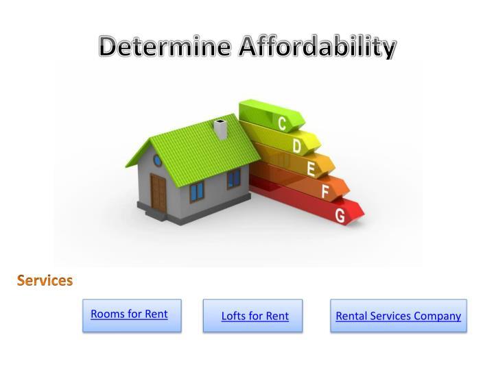 Determine Affordability