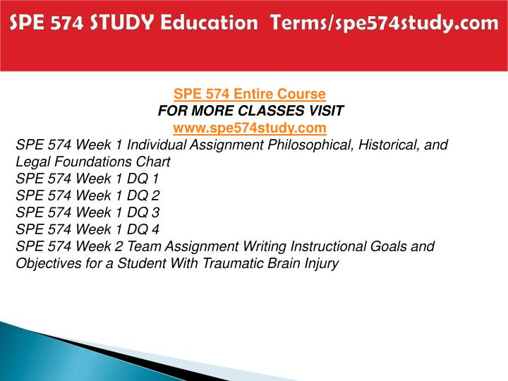 Spe 574 study education terms spe574study com1