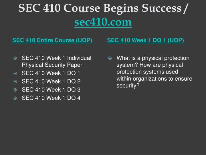 Sec 410 course begins success sec410 com1