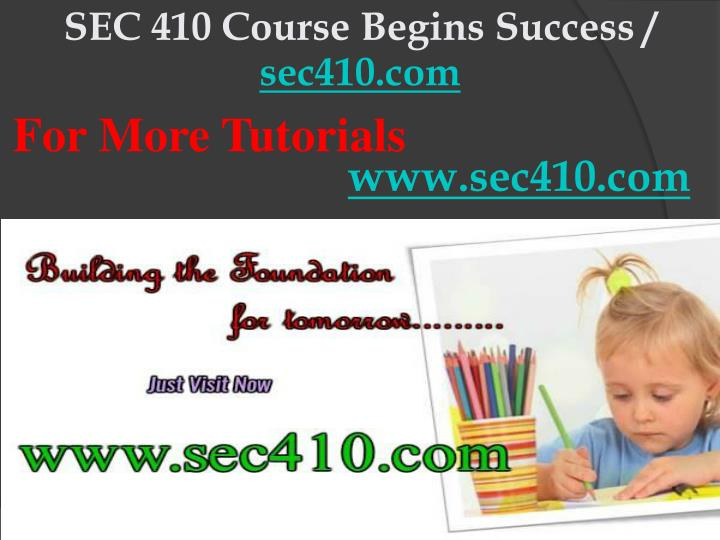 SEC 410 Course Begins Success /