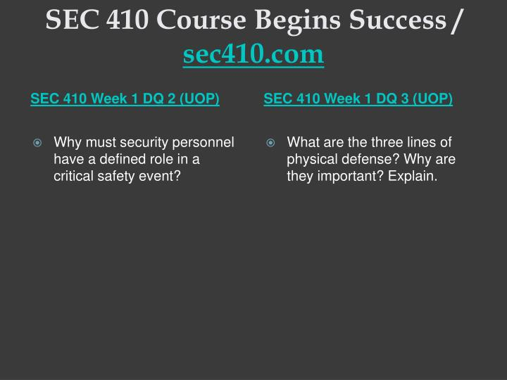 Sec 410 course begins success sec410 com2
